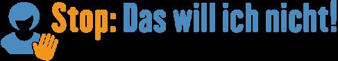 Logo: 'Stop: Das will ich nicht! Wege aus der Gewalt für Frauen mit Behinderung'